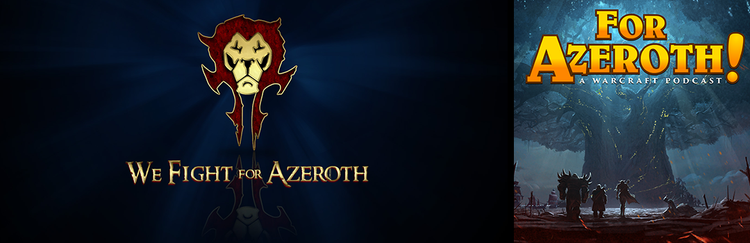 "FAZ 94 – ""Army of Azeroth Incoming?"""